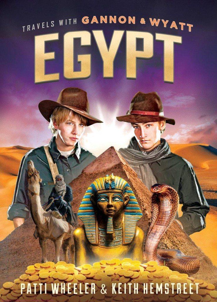 Travels With Gannon & Wyatt - Egypt