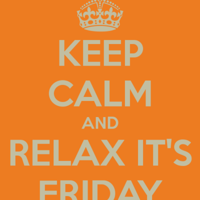 Keep Calm It's Friday Morning