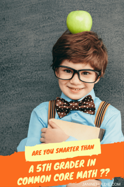 Are You Smarter Than A 5th Grader in Common Core Math?