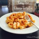 Easy Four Cheese Tortellini Pasta