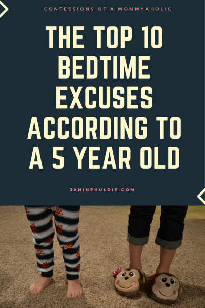 The Top 10 Bedtime Excuses According to A 5 Year Old