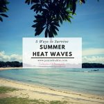 5 Ways to Survive Summer Heat Waves
