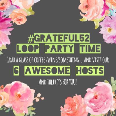 #Grateful52 Loop Instagram Challenge