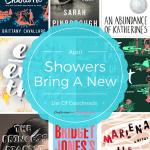 April Showers Bring A New List of Goodreads