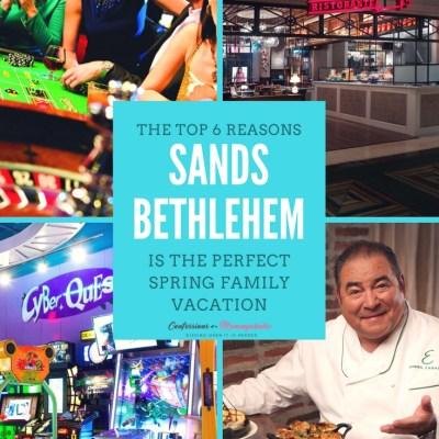 Sands Bethlehem Spring Family Vacation