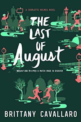 The Last of August by Brittany Cavallaro