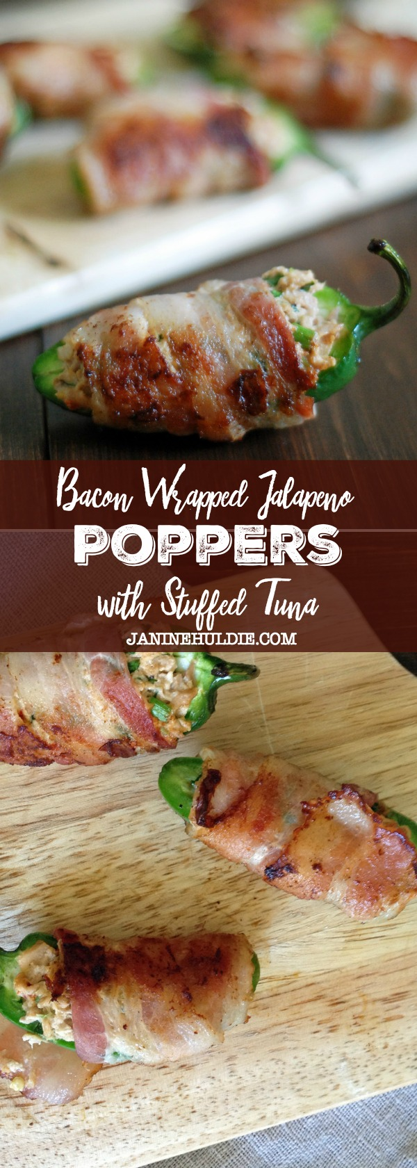 Bacon Wrapped Jalapeno Poppers with Stuffed Tuna