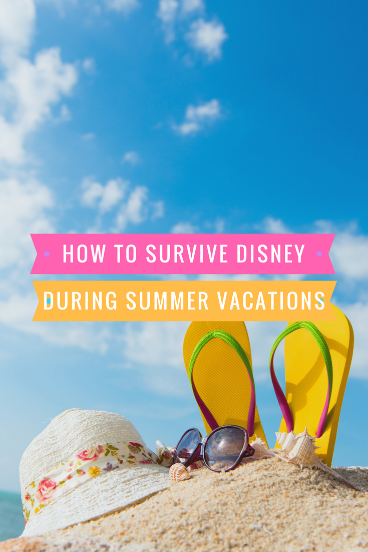 survive Disney during summer