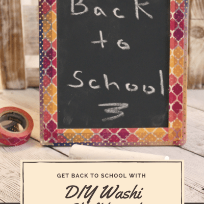Get Back to School with DIY Washi Tape Chalkboard