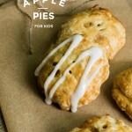 Hand Held Apple Pies Kid Friendly Recipe