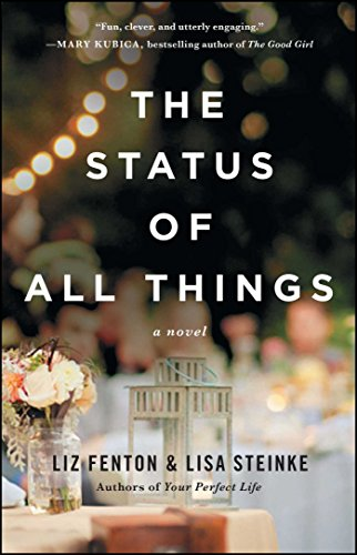 The Status of All Things by Liz Fenton & Lisa Steinke