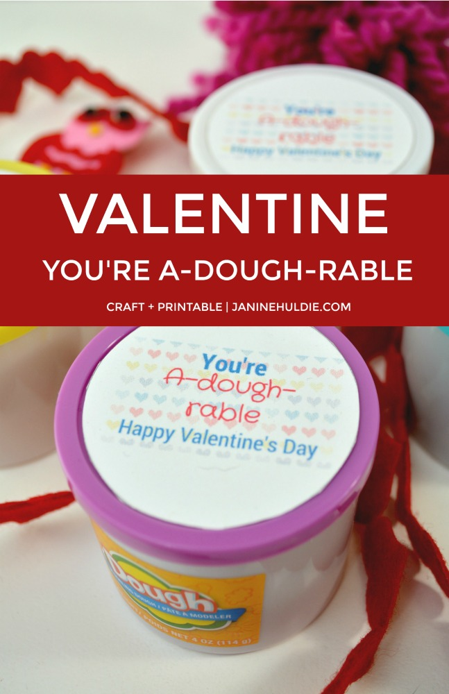 Valentine You Are A-Dough-rable