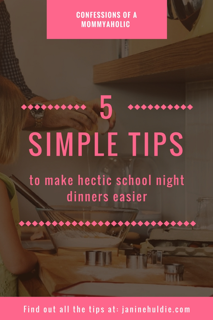 5 Simple Tips to Make Hectic School Night Dinners Easier
