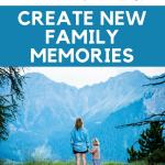 7 Ways to Get Active & Create New Family Memories