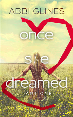 One She Dreamed, by Abbi Glines