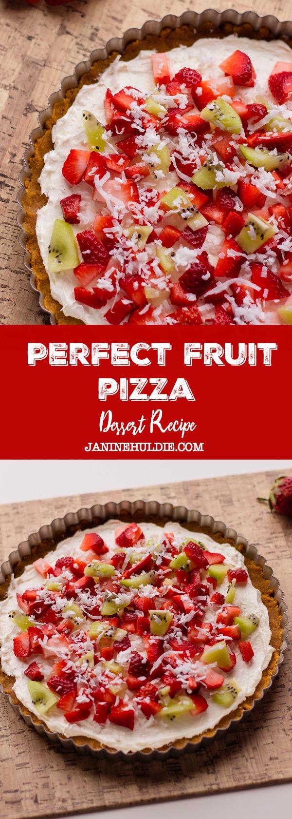 Perfect Dessert Fruit Pizza Recipe