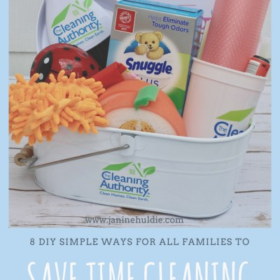 8 DIY Simple Ways For All Families To Save Time Cleaning + WIN NOW