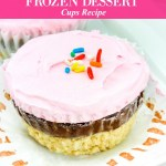The Prettiest Neapolitan Frozen Dessert Cups Recipe
