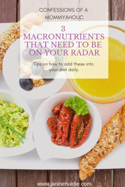 3 MACRONUTRIENTS THAT NEED TO BE ON YOUR RADAR