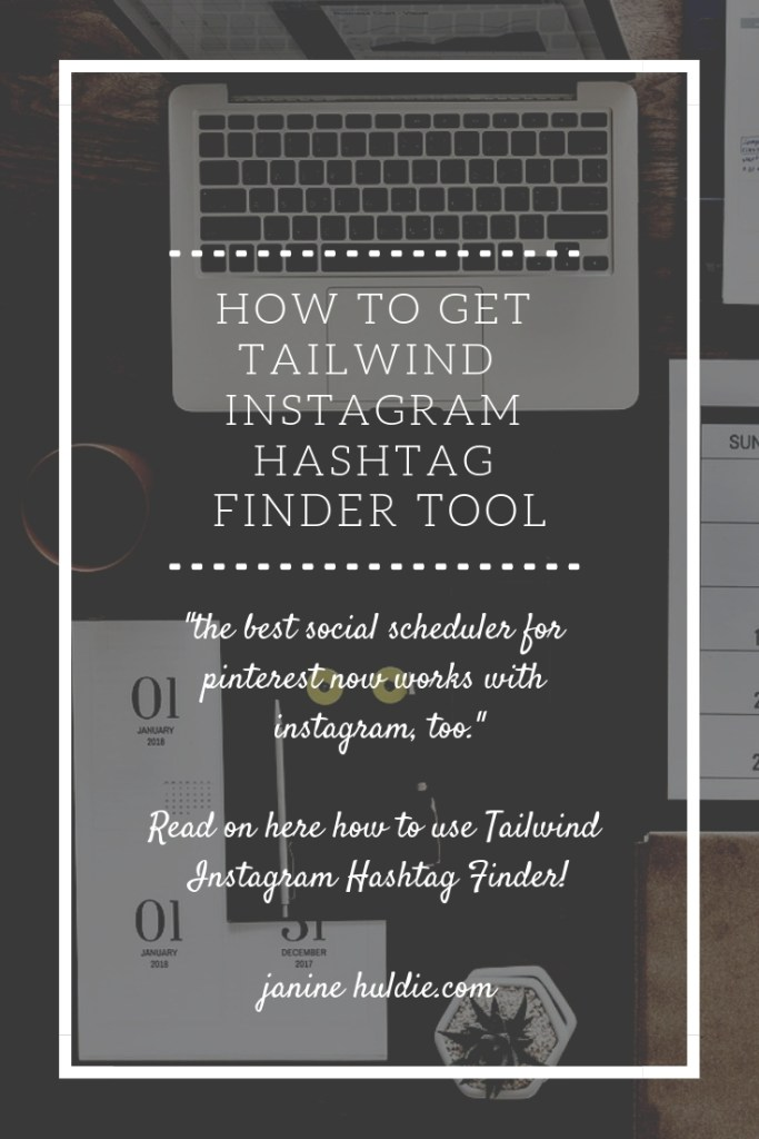 How to Get Tailwind for Instagram Hashtag Finder Tool