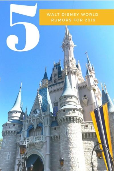 5 Walt Disney World Rumors for 2019