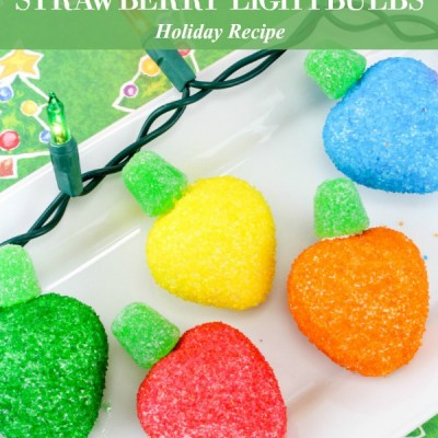 The Most Festive Strawberry Lightbulbs Recipe Featured Image
