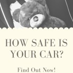 How Baby and Child-Safe is Your Car?