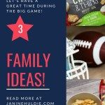 3 Simple Ways to Make the Big Game Family Friendly Plus FREE Printable