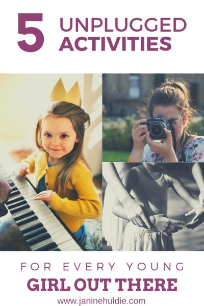 5 Unplugged Activities for Every Young Girl Out There