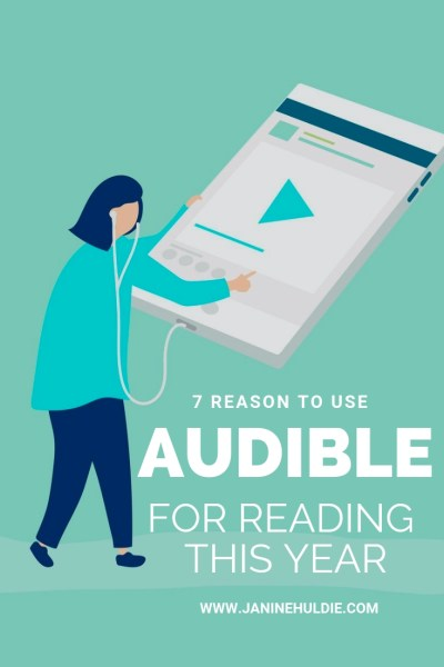 7 Reasons to Use Audible for Reading This Year