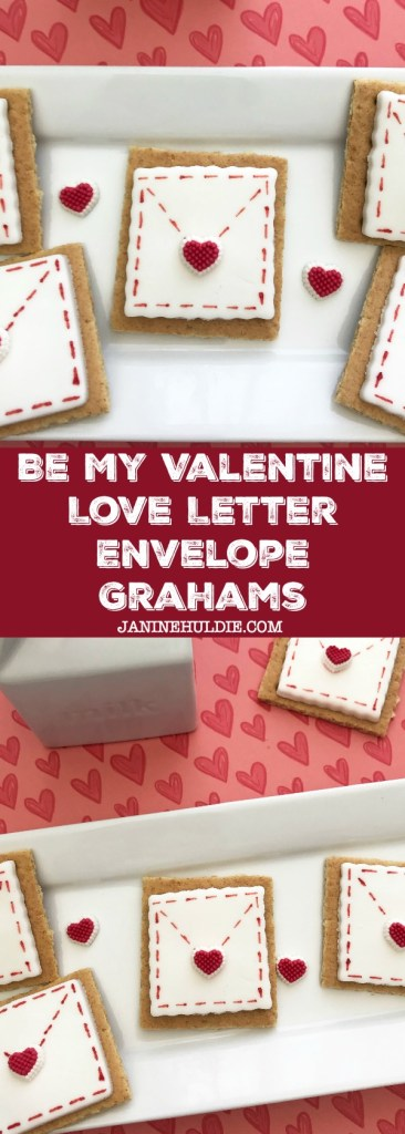 Be My Valentine Love Letter Grahams Recipe