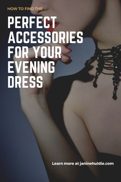How to Find The Perfect Accessories for Your Evening Dress