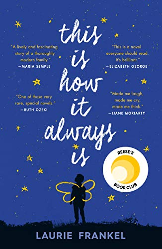 This Is How It Always Is, by Laurie Frankel