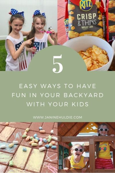 5 Easy Ways to Have Fun In Your Backyard with Your Kids