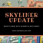 Skyliner Update: What's New with the Disney Skyliner?