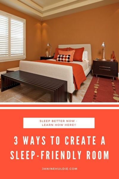 3 Ways to Create A Sleep-Friendly Room