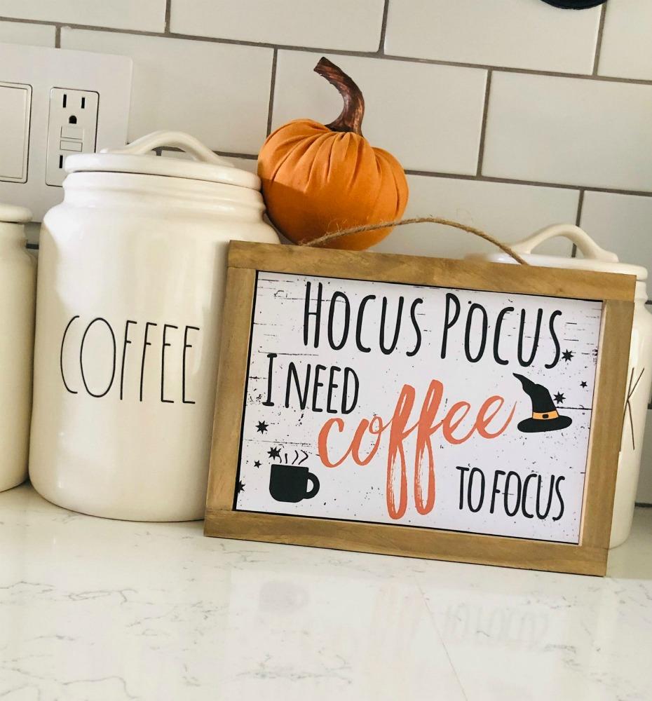 Hocus Pocus I Need Coffee to Focus Wooden Sign