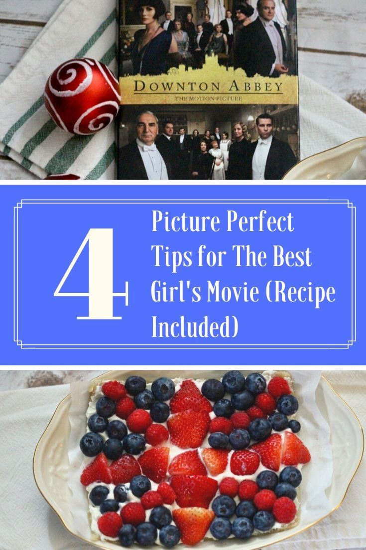 4 Picture Perfect Tips for The Best Girl's Movie (Recipe Included)