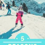 Five Reasons Why You Need to Go to Austria This Ski Season