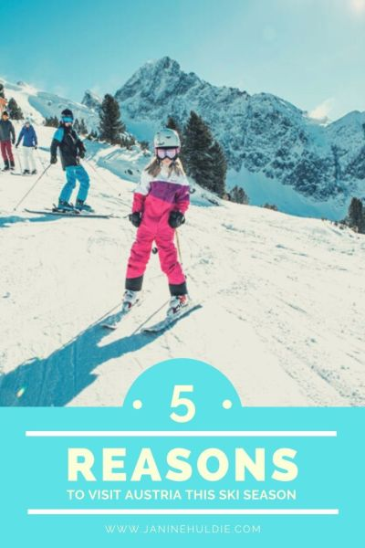 5 Reasons to Visit Austria This Ski Season