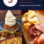 5 MUST HAVE Snacks Using Your Disney Dining Plan Credits at Walt Disney World