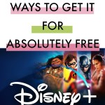 9 Easy Steps How to Get Disney+ FREE – Learn How Here