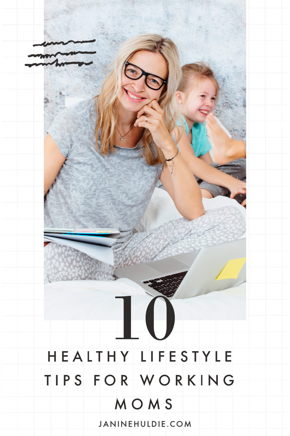 10 Healthy Lifestyle Tips for Working Moms