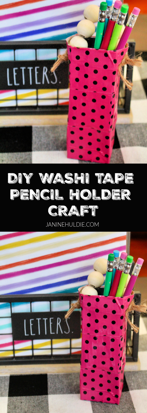DIY Washi Tape Pencil Holder