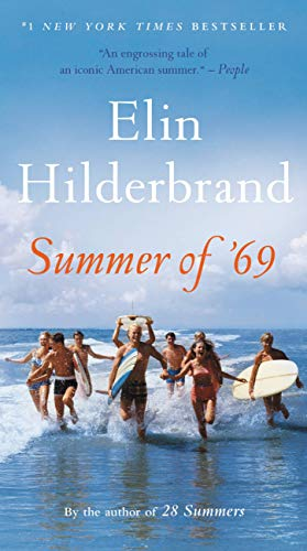 Summer of '69, by Elin Hilderbrand