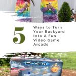 How to Turn Your Backyard into a Fun Video Game Arcade PLUS Giveaway