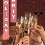 How to Make Your Holiday Party Perfect