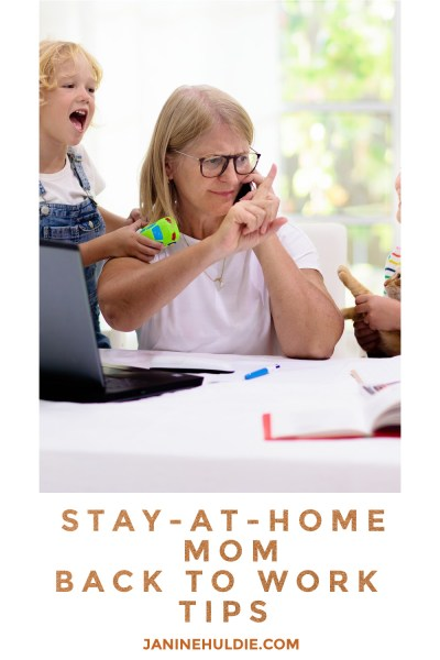 Stay-At-Home-Mom-Tips-Going-Back-to-Work