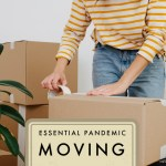 Essential Moving Tips During The Pandemic