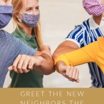 Greet the New Neighbors the Social-Distancing Way